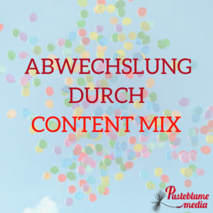 Content Mix-Personenmarke-pusteblumemedia